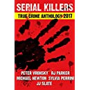 4th SERIAL KILLERS True Crime Anthology (Annual True Crime Collection)
