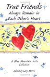 True Friends Always Remain in Each Other's Heart, , 0883962772