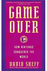 Game Over: How Nintendo Conquered The World Paperback