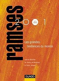 RAMSES 2001 : Les Grandes Tendances du monde (Rapport Annuel Mondial sur le Système Economique et les Stratégies) par Pierre Jacquet