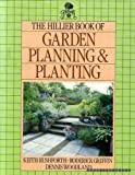img - for The Hillier Book of Garden Planning and Planting by Keith D. Rushforth (1988-04-28) book / textbook / text book
