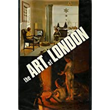 The Art of London, 1830-1980