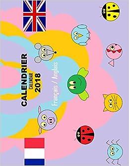 Calendrier Traduction.Amazon Fr Calendrier 2018 Francais Anglais Une