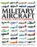Military Aircraft (Visual Encyclopedia)
