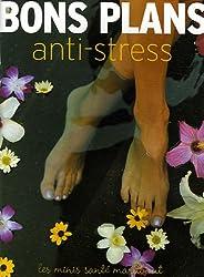 Bons plans antistress