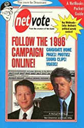 Netvote: Follow the 1996 Campaign Online! (NetBooks)