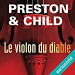 Le violon du diable (Pendergast 5) | Douglas Preston,Lincoln Child