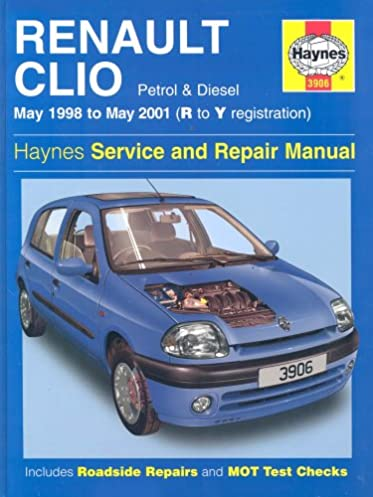renault clio service and repair manual may 98 01 haynes service rh amazon co uk Renault Clio Sedan Renault Clio Trunk