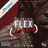 Flex (Ooh, Ooh, Ooh) - Single [Explicit]