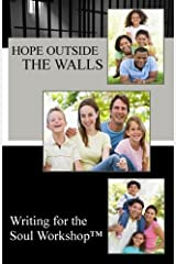 Hope Outside the Walls (Stories of Hope) (Volume 3) Paperback