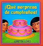 Que Sorpresa De Cumpleanos! (Spanish Edition)