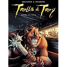 TROLLS DE TROY T07 : PLUME DE SAGE