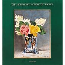 Dernieres Fleurs de Manet les