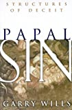 Papal Sin, Garry Wills, 0385494106