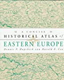 img - for A Concise Historical Atlas of Eastern Europe book / textbook / text book
