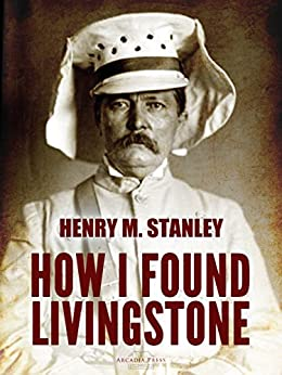 On This Day: Stanley Finds Dr. Livingstone in Tanzanian Village