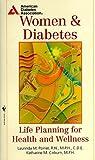 Women and Diabetes, Katherine M. Coburn and Laurinda M. Poirier, 0553579460
