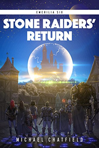 Stone Raiders' Return (Emerilia Book 6) (Wings Of Vi Game)