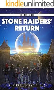 Stone Raiders' Return: A LitRPG Fantasy Series (Emerilia Book 6)