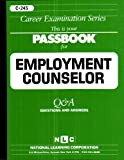 img - for Employment Counselor(Passbooks) (Career Examination Series: C-245) book / textbook / text book