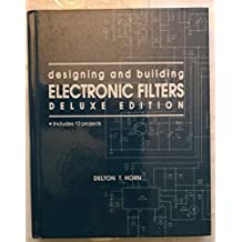 Designing and Building Electronic Filters