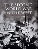 The Second World War In The West (CASSELL'S HISTORY OF WARFARE)
