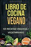 Libro de cocina vegano: 101 recetas veganas / vegetarianas