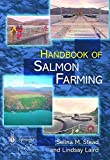 img - for The Handbook of Salmon Farming (Springer Praxis Books) book / textbook / text book