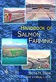 img - for The Handbook of Salmon Farming (Springer Praxis Books) book / textbook / text book