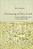 Dreaming of Dry Land: Environmental Transformation