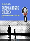 51M7b5TCpbL. SL160  The Best Book On Raising Autistic Children (A Moms Perspective On Autism And Her Kids)