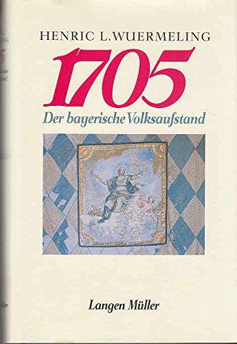 1705. Der bayerische Volksaufstand