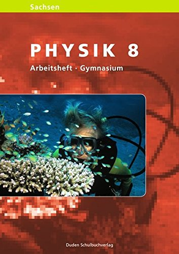 Level. Physik 8. Arbeitsheft. Sachsen PDF