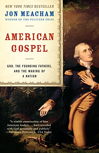 Book cover from American Gospel: God, the Founding Fathers, and the Making of a Nation by Jon Meacham