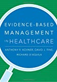img - for Evidence-Based Management in Healthcare book / textbook / text book