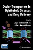 Ocular Transporters in Ophthalmic Diseases and Drug Delivery, , 1588299589