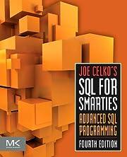 Joe Celko's SQL for Smarties: Advanced…