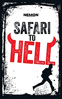 Safari to Hell: A Literary Thriller by [Nemon]