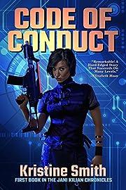 Code of Conduct (The Jani Kilian Chronicles Book 1)