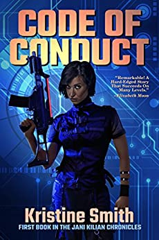 Code of Conduct (The Jani Kilian Chronicles Book 1) by [Smith, Kristine]