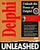 Delphi Programming Unleashed Pap/Dskt Edition by Calvert, Charlie published by Sams Publishing (1995)