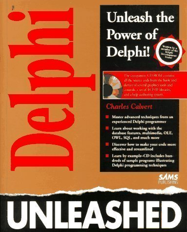 Delphi Programming Unleashed Pap/Dskt Edition by Calvert, Charlie published by Sams Publishing (1995) by Sams Publishing