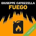 Fuego | Giuseppe Catozzella