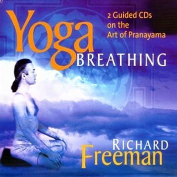Yoga Breathing: Freeman Richard: Amazon.es: Música