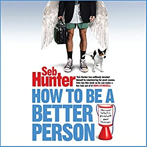 How to be a Better Person Audiobook