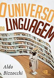 O universo da linguagem: sobre a língua e as línguas