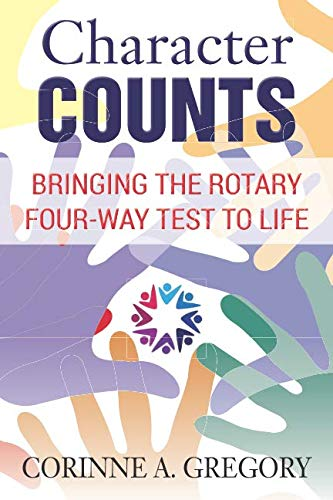 Character Counts: Bringing the Rotary Four-Way Test to Life ()