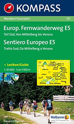 Europäischer Fernwanderweg E 5 Teil Süd  Wandern   Escursioni. 1 50.000