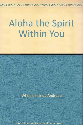Aloha the Spirit Within You