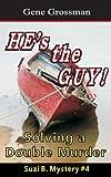 HE's the GUY! - Suzi B. Mystery #4, Gene Grossman, 1481292153